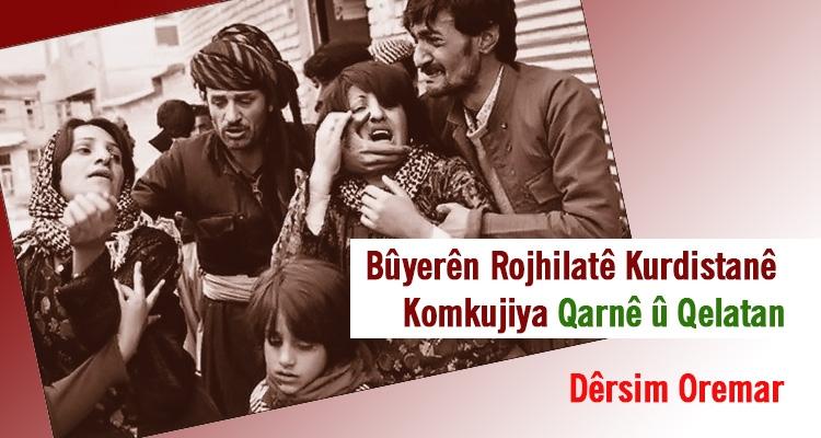 Bûyerên Rojhilatê Kurdistanê, Komkujiya Qarnê û Qelatan