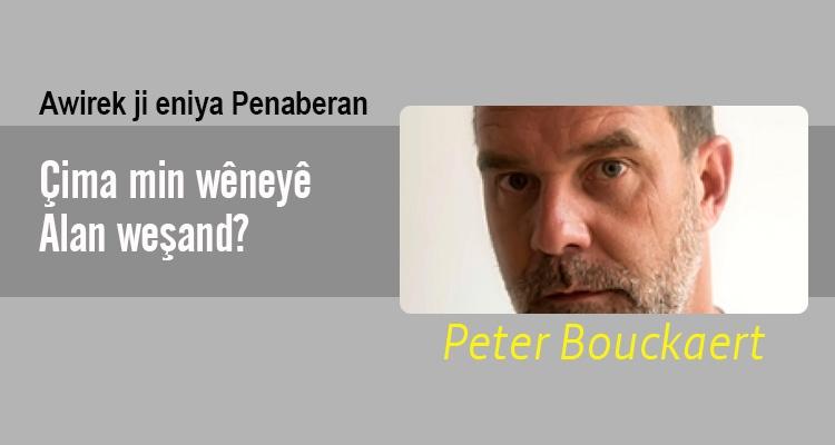 Çima min wêneyê Alan weşand? | Peter Bouckaert