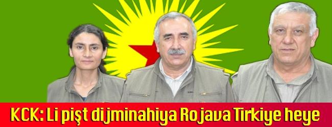 KCK: Li pişt dijminahiya Rojava Tirkiye heye