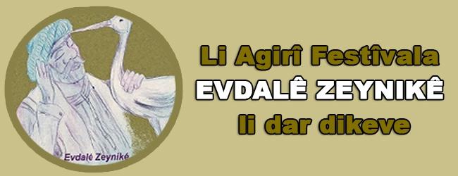 Li Agirî Festîvala Evdalê Zeynikê li dar dikeve