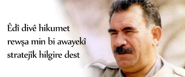 Ocalan: Divê rewşa min stratejîk be