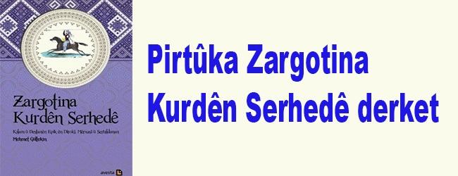 Pirtûka Zargotina Kurdên Serhedê derket