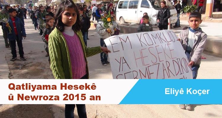 Qatliyama Hesekê û Newroza 2015 an